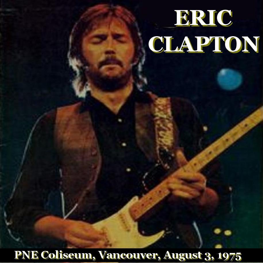 Eric Clapton Pne Coliseum Vancouver Canada August 3