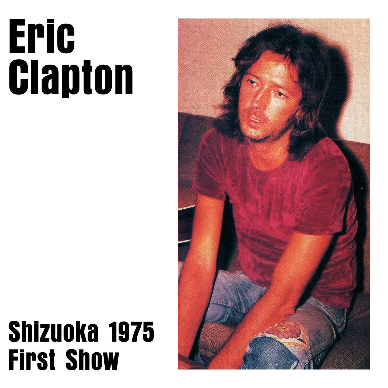 Eric Clapton  Sumpan Kaikan  Shizuoka Japan  October