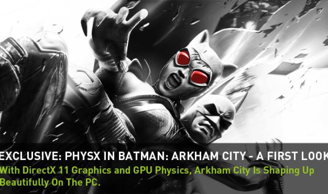 Batman: Arkham City NVIDIA GeForce GTX PhysX PC Trailer 1