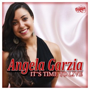 Angela Garzia - It's Time To Live Cover