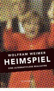 """""""Heimspiel"""" von Wolfram Weimer"""