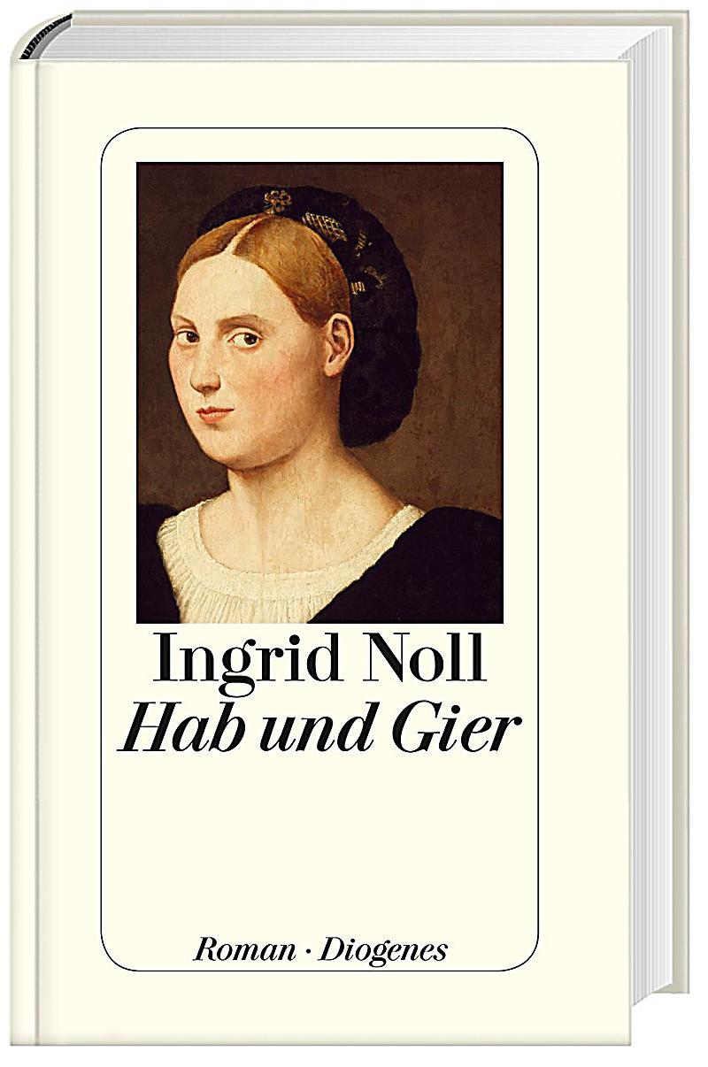 """Coming Soon: """"Hab und Gier"""" von Ingrid Noll – Geile-Zeile – Der Buchblog"""