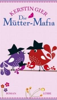 Mütter Mafia