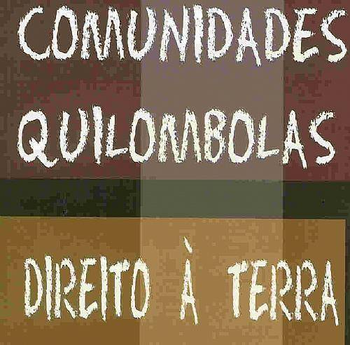 Resultado de imagem para QUILOMBOLAS TERRA