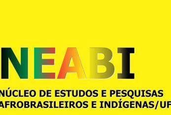 NEABI- Núcleo de estudos e pesquisa afro-brasileiros e  indígenas/UFPB