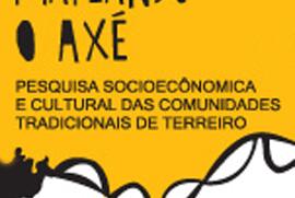 Mapeando o Axé - Pesquisa registrou quatro mil terreiros localizados em quatro das 26 capitais do país
