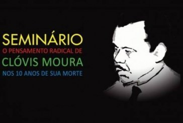 Pensamento Radical de Clóvis Moura: nos 10 anos de sua morte