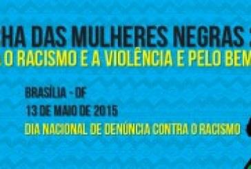 Manifesto da Marcha das Mulheres Negras 2015 contra o Racismo e a Violência e pelo Bem Viver