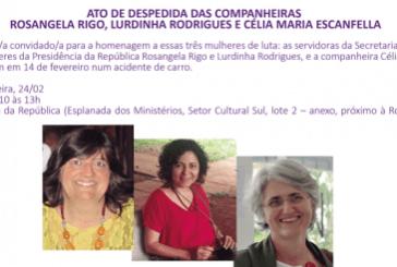 Ato de despedida das companheiras Rosangela Rigo, Lurdinha Rodrigues e Célia Maria Escanfella