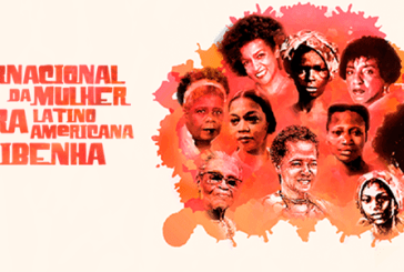 Hoje na História, 25 de julho, Dia Internacional da Mulher Negra Latino Americana e Caribenha