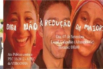 Altaneira promoverá ato público contra a Redução da Maioridade Penal, a PEC da Vergonha