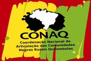 Nota da Coordenação Nacional de Articulação das Comunidades Negras Rurais Quilombolas – CONAQ, contra a Pauta Quilombola no MINC.