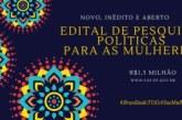 FAPDF lança Edital inédito para pesquisas sobre políticas para as mulheres
