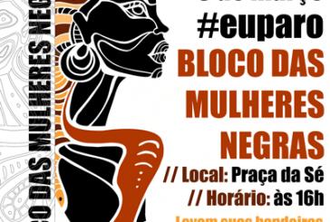 Mulheres Negras de São  Paulo lançam Manifesto para o Dia Internacional da Mulher