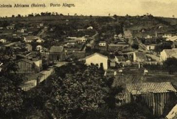 Colônia Africana: como teve início a remoção dos negros para a periferia de Porto Alegre