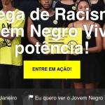 Chega de Racismo! Jovem Negro Vivo é potência!