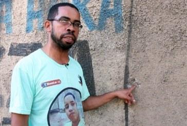 """""""Não sei se verei meus filhos crescerem"""": Pai de jovem fuzilado por PMs exige desculpas do Estado"""