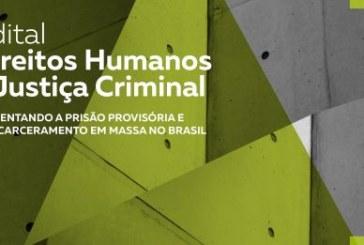 Fundo Brasil vai doar até R$ 150 mil para projetos na área de Justiça Criminal