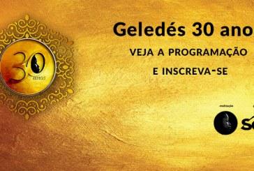 #Geledés30anos – Programação dos eventos de celebração de 30 anos do Geledés