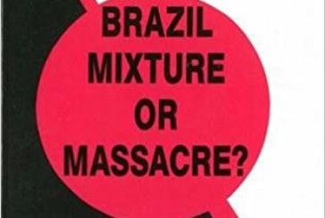 Mistura ou Massacre? – Do Ponto de Vista de Abdias