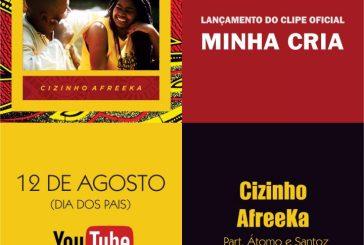 """""""Minha cria"""", novo single do poeta e compositor Cizinho África. Lançamento, domingo, 12 de agosto, Dia dos Pais"""