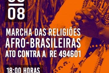 08/08 – O Povo de Axé convoca para a Marcha a favor da Liberdade Religiosa e Contra o RE494601