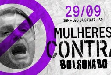"""Milhares já confirmam presença no ato """"Mulheres contra Bolsonaro"""" em São Paulo"""