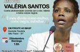 Coletivos convocam atos de apoio à advogada Valéria Santos neste domingo em SP