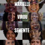 Marielle, semente! Mulheres negras eleitas provam que luta da vereadora não foi em vão
