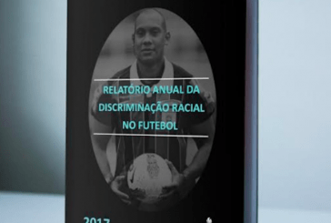 Documento mostra casos de discriminação racial no futebol em 2017