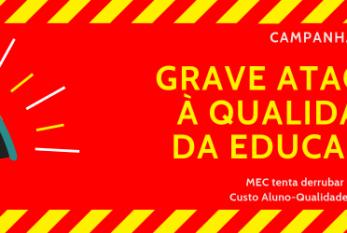 Carta à sociedade brasileira – Governo Federal quer desconstruir o CAQi/CAQ com a anuência do Conselho Nacional de Educação