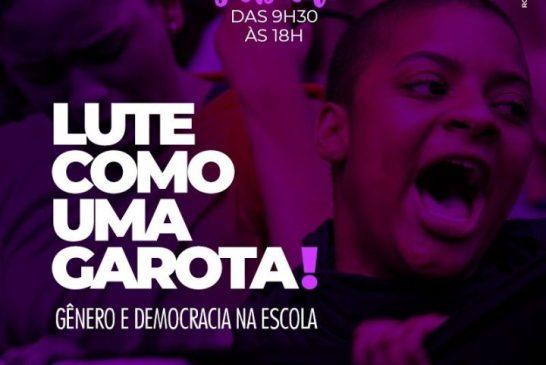 Lute como uma garota! – Gênero e Democracia na Escola