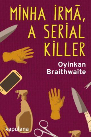 """Capa do livro """"Minha irmã, a serial Killer"""""""