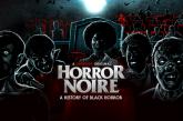 MOTELX 19: 'Horror Noire' é a aula de história que precisamos