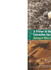 Thumbnail Of A Primer To The Emerging Extractives Sector In Kenya – Resourrce Bliss, Dilemma Or Curse