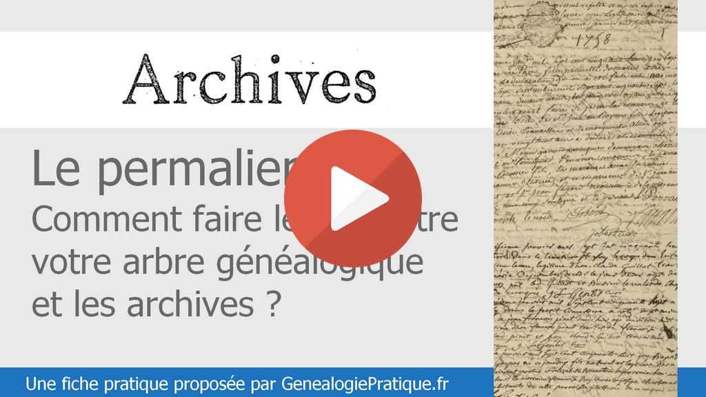 Le permalien : Faites le lien entre votre arbre généalogique et les archives