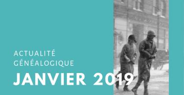 Actualité généalogique - Janvier 2019
