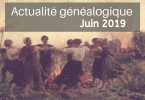 Actualité généalogique - Juin 2019