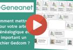 Geneanet _ Comment mettre à jour votre arbre généalogique en important un fichier GEDCOM