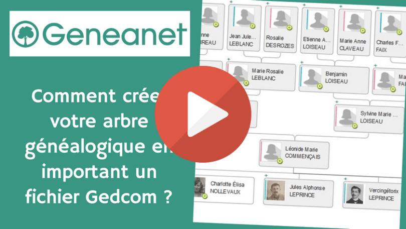 Geneanet _ Comment créer votre arbre généalogique en important un fichier GEDCOM