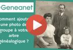 Geneanet - Comment ajouter une photo de groupe à votre arbre généalogique