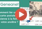 Comment lier une carte postale ancienne à la fiche de votre ancêtre