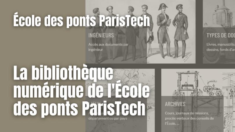 La bibliothèque numérique de l'École des ponts ParisTech