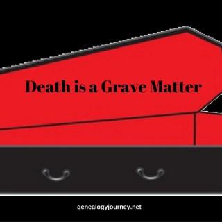 Death is a Grave Matter