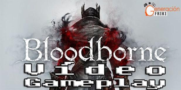 Bloodborne-video-gameplay-portada