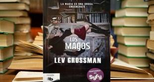 LOS MAGOS: el saber hacer magia no significa que sepas qué hacer con ella.