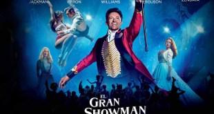 EL GRAN SHOWMAN: El circo del pop