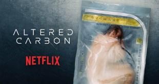 ALTERED CARBON: ¿es la muerte la que nos hace humanos?