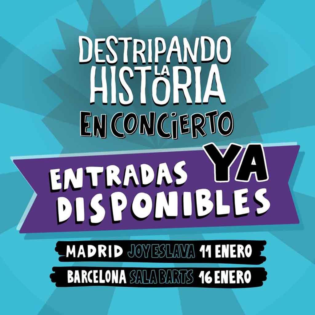 Concierto Destripando la Historia (Barcelona) @ Sala Barts