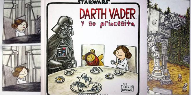 DARTH VADER Y SU PRINCESITA: el lado oscuro de la paternidad.
